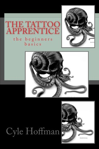 The Tattoo Apprentice: the beginners basics