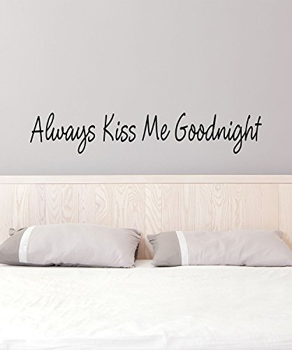 The Vinyl Design Company Always Kiss Me Goodnight - Vinyl Wall Art Decal - 40