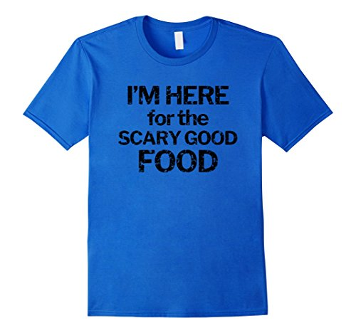 Mens I'm Here for the Scary Good Food Funny Halloween T-Shirt Large Royal Blue