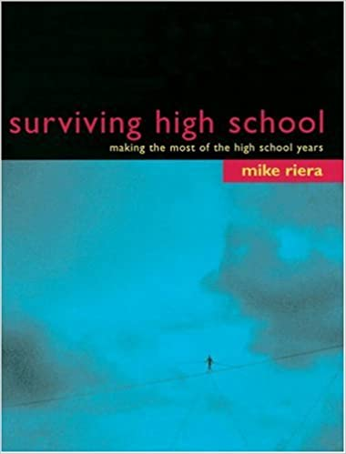 Surviving High School Making The Most Of The High School Years