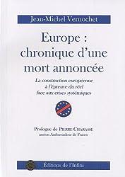 Europe : chronique d'une mort annoncée : La construction européenne à l'épreuve du réel face aux crises systémiques