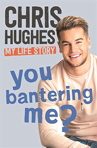 Read Online You Bantering Me?: The life story of Love Island's biggest star ebook