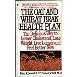 Oat and Wheat Bran Health Plan, Dina R. Jewell, 0553282123