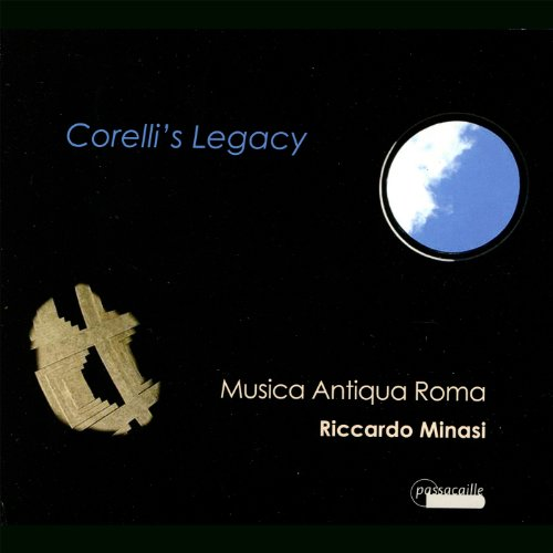 Corelli's Legacy : virtuoso violin sonatas by Corelli and his - Corelli Violin