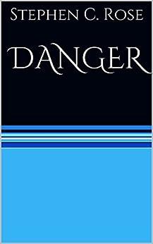 DANGER (Panflick Adventures Book 5) by [Rose, Stephen C.]