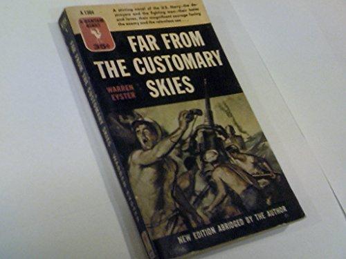 Far From Customary Skies by Warren Eyster