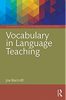 Vocabulary in Language Teaching (The Routledge E-Modules on Contemporary  Language Teaching)