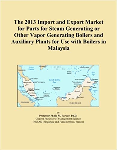 Book The 2013 Import and Export Market for Parts for Steam Generating or Other Vapor Generating Boilers and Auxiliary Plants for Use with Boilers in Malaysia