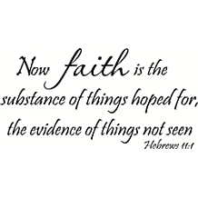 Hebrews 11:1 Wall Art, Now Faith Is the Substance of Things Hoped For, the Evidence of Things Not Seen, Creation Vinyls