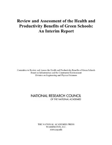 Read Online Review and Assessment of the Health and Productivity Benefits of Green Schools: An Interim Report pdf