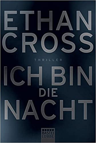 https://www.amazon.de/Ich-bin-die-Nacht-Thriller/dp/3404169239/ref=sr_1_1?s=books&ie=UTF8&qid=1530390557&sr=1-1&keywords=ich+bin+die+nacht