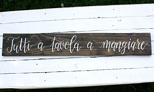 Venu67hol Tutti A Tavola A Mangiare Reclaimed Wood Plaque Sign Italian Kitchen Sign Dining Room Sign Eat Sign Rustic Sign Mangia Sign
