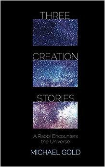 Three Creation Stories por Michael Gold epub