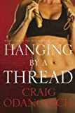 Hanging by a Thread: Book Three in the Black Widow Trainer Series