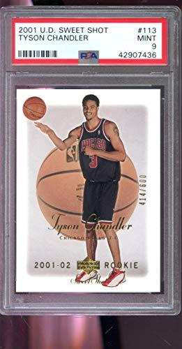 2001-02 Upper Deck Sweet Shot #113 Tyson Chandler 414/600 ROOKIE RC MINT PSA 9 Graded NBA Basketball Card