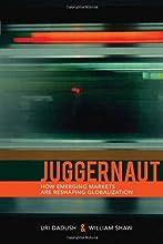Juggernaut: How Emerging Powers Are Reshaping Globalization
