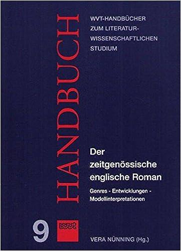 Book Der zeitgenössische englische Roman. Genres- Entwicklungen - Modellinterpretationen. (=WVT-Handbücher zum literaturwissenschaftl. Studium; Band 9).