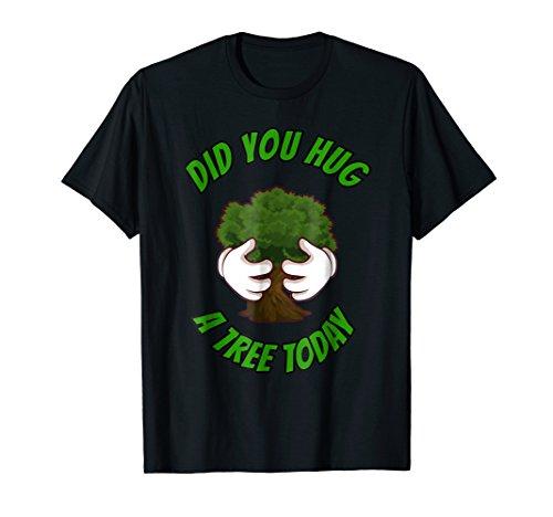 Did You Hug a Tree Today ()