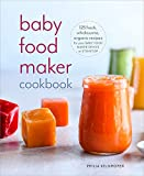 Best Baby Food Cookbooks - Baby Food Maker Cookbook: 125 Fresh, Wholesome, Organic Review