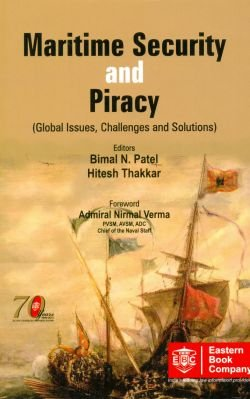 Read Online Maritime Security and Piracy - Global Issues, Challenges and Solutions pdf epub