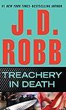 Treachery in Death, J. D. Robb, 1594134839