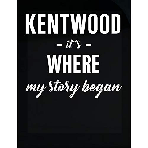 Kentwood Shield - Inked Creatively Kentwood It's Where My Story Began Sticker