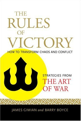 """Download The Rules of Victory: How to Transform Chaos and Conflict--Strategies from """"The Art of War"""" PDF"""