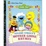Mother Goose Rhymes, Sesame Street Staff, 0307301222