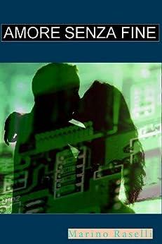 Amore senza fine italian edition ebook for Amore senza fine