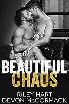 Beautiful Chaos by [Hart, Riley, McCormack, Devon]