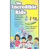 The Incredible Ride: An Adventure in Oral Health Education