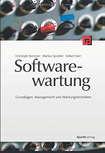 Softwarewartung: Grundlagen, Management und Wartungstechniken