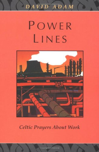 Download Power Lines : Celtic Prayers about Work book pdf