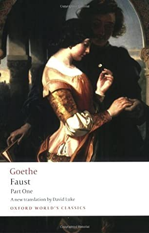 Faust: Part One: Pt. 1 (Oxford World's Classics) by J. W. von Goethe (2008-05-08) (Faust Oxford World Classics)