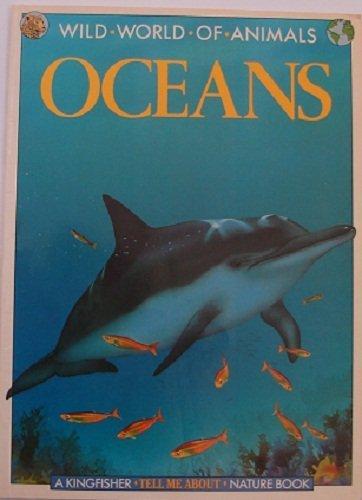 Oceans (Wild World of Animals)