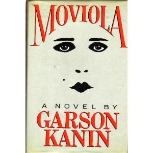 Moviola by Garson Kanin