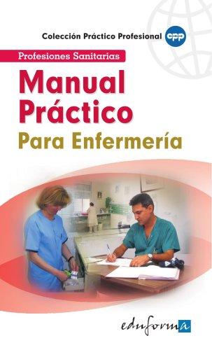 MANUAL PRÁCTICO PARA ENFERMERÍA. LIBRO DE BOLSILLO (Spanish Edition)