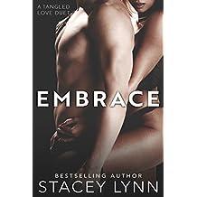 Embrace (Tangled Love Series Book 2)