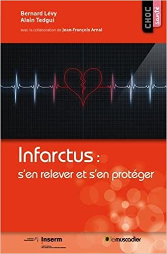 Amazon.fr - Infarctus : s'en relever et s'en protéger - Alain Tedgui ...