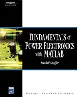 Fundamentals Of Power Electronics With Matlab