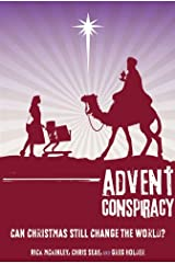 Advent Conspiracy Study Pack: Can Christmas Still Change the World?