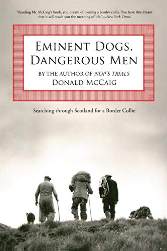 Eminent Dogs, Dangerous Men: Searching Through Scotland For A Border Collie
