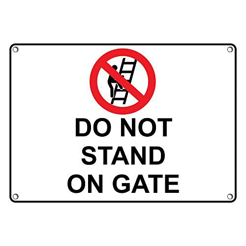 Weatherproof Plastic Do Not Stand On Gate Sign with English Text and Symbol