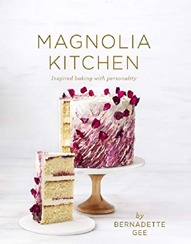Magnolia Kitchen : A Collection of Recipes for cake decorating and making macarons ,and a full range of allergy-friendly recipes by Bernadette Gee
