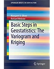 Basic Steps in Geostatistics: The Variogram and Kriging