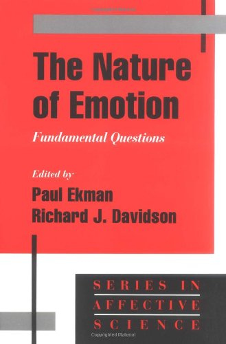The Nature of Emotion: Fundamental Questions (Series in Affective Science) by Oxford University Press
