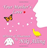 Your Mother's Love, Niki Alling, 1475220820