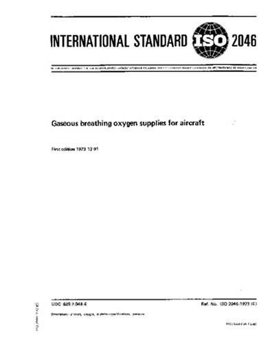 Download ISO 2046:1973, Gaseous breathing oxygen supplies for aircraft pdf