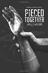 Pieced Together (Broken Pieces Series) (Volume 2)