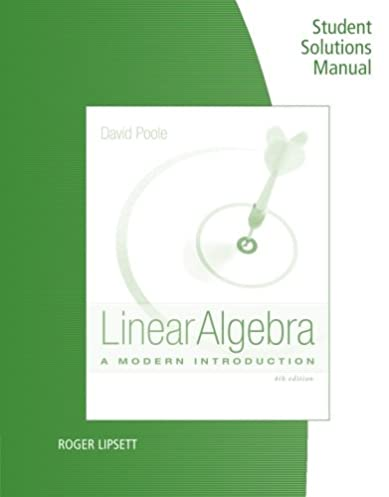 student solutions manual for poole s linear algebra a modern rh amazon com Linear Algebra Notes Linear Combination